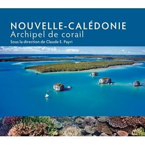 NOUVELLE-CALÉDONIE ARCHIPEL DE CORAIL